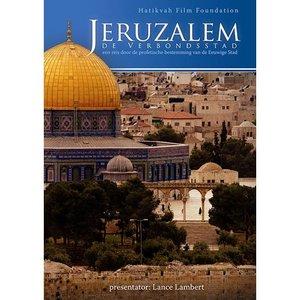 JERUZALEM -De Verbondsstad