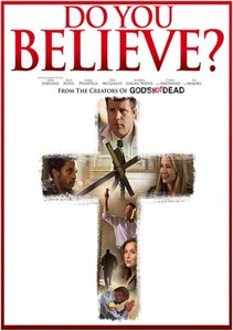 DO YOU BELIEVE? | Drama