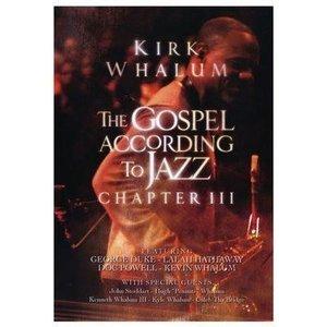 "Kirk Whalum DVD ""The Gospel According to Jazz"" Chapter III"