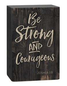 "Barnhouse block ""Be strong and courageous - Joshua 1:9"