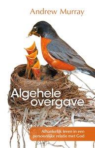 "GELOOFSOPBOUW Andrew Murray ""Algehele overgave"""