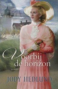 """ROMAN Jody Hedlund """"Voorbij de Horizon"""""""