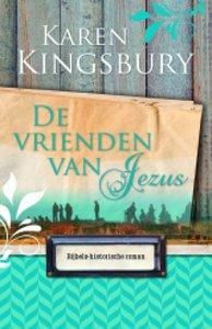 """ROMAN Karen Kingsbury """"Vrienden van Jezus"""""""