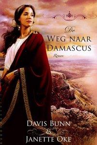 """ROMAN Davis Bunn & Janette Oke """"Weg naar Damascus"""""""
