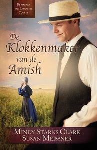 """ROMAN Mindy Starns Clark & Susan Meissner """"Klokkenmaker van de Amish"""""""