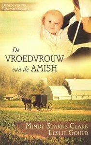 """ROMAN Mindy Starns Clark & Leslie Gould """"Vroedvrouw van de Amish"""""""