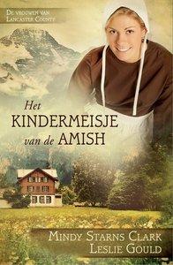 "ROMAN Mindy Starns Clark & Leslie Gould ""Kindermeisje van de Amish"""