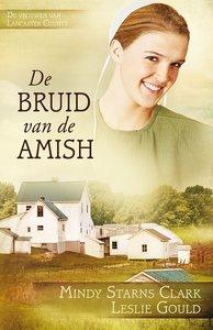 "ROMAN Mindy Starns Clark & Leslie Gould ""Bruid van de Amish"""