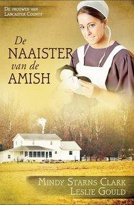 "ROMAN Mindy Starns Clark & Leslie Gould ""Naaister van de Amish"""