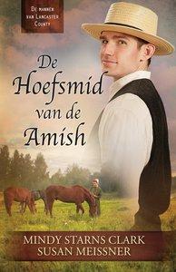 """ROMAN Mindy Starns Clark & Susan Meissner """"Hoefsmid van de Amish"""""""