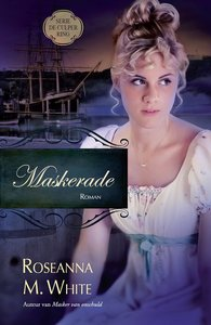 "ROMAN Roseanna M. White ""Maskerade"""