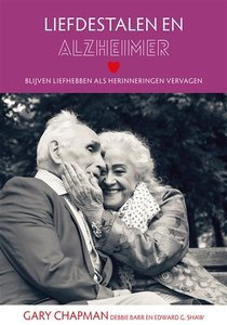 """Boek Gary Chapman """"Liefdestalen en alzheimer"""""""