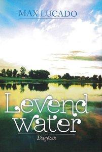"""DAGBOEK Max Lucado """"Levend Water"""""""