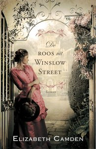 """ROMAN Elizabeth Camden """"De roos uit Winslow Street"""""""