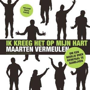 """GESCHENKBOEK Maarten Vermeulen """"Ik kreeg het op mijn hart"""""""