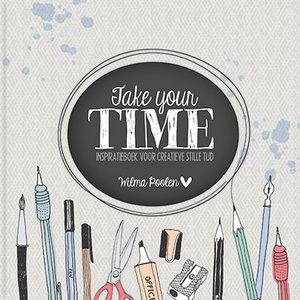"""CREATIEF Wilma Poolen """"Take your time"""""""