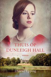 """ROMAN Dineke Epping """"Thuis op dunleigh hall"""""""