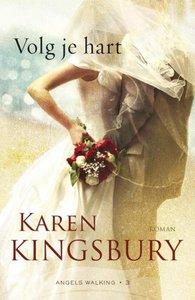 """ROMAN Karen Kingsbury """"Volg je hart"""""""