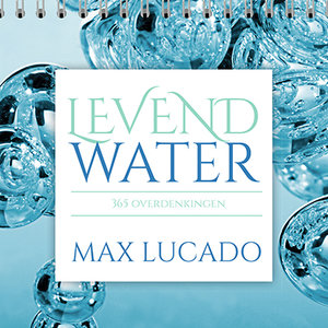 "KALENDER Max Lucado ""Levend Water"""