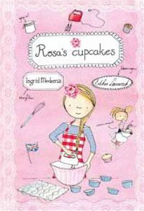"""KINDERBOEK Ingrid Medema """"Rosa's cupcakes"""""""