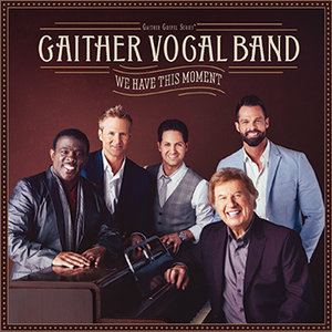 "CD Gaither Vocal Band ""We Have This Moment"""