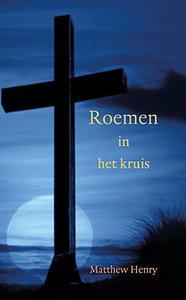"""GELOOFSOPBOUW Matthew Henry """"Roemen in het Kruis"""""""