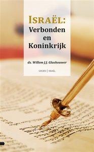 """JODENDOM W.J.J.Glashouwer """"Israël Verbonden en Koninkrijk"""""""