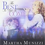 """CD Martha Munizzi """"The Best Is Yet To Come"""""""