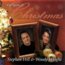 "CD Stephen Hill & Woody Wright ""The Spirit Of Christmas"""