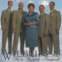 "CD Wilburns ""We Will Stand"""