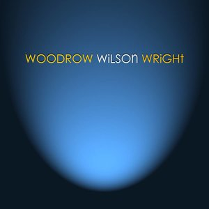 "CD Woody Wright ""Woodrow Wilson Wright"""