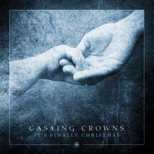 """CD Casting Crowns """" It's Finally Christmas"""""""