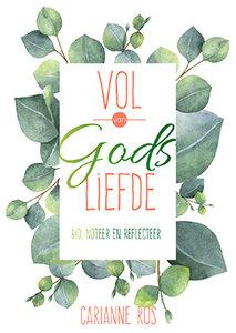 """NOTITIEBOEKJE Carianne Ros """"Vol van Gods liefde"""""""