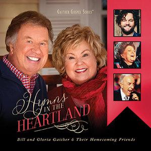 "CD Bill & Gloria Gaither ""Hymns in the Heartland"""
