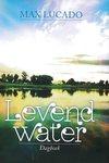 Levend water - dagboek Max Lucado | mcms.nl
