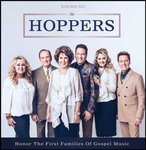 Honor the First Families of Gospel Music - The Hoppers CD | MCMS.nl