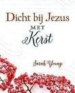Dicht bij Jezus met Kerst - Sarah Young geschenkboekje | mcms.nl