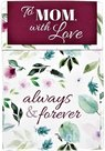 To Mom with love always & forever - Box od=f Blessings   mcms.nl