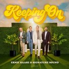 Keeping On CD - Ernie Haase & Signature Sound | mcms.nl