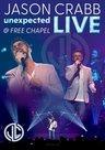 Unexpected: Love at Free Chapel DVD - Jason Crabb | mcms.nl