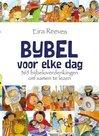Bijbel voor elke dag - Kinderbijbel Eira Reeves   mcms.nl