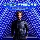 Gamechanger CD - David Phelps | mcms.nl