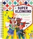 """""""Super kleinkind"""""""