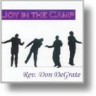 Joy In The Camp CD - Don DeGrate | mcms.nl