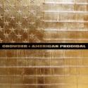 """American Prodigal"" CD - Crowder"