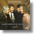 """Gaither Vocal Band """"A Cappella"""" CD"""