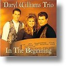 In The Beginning CD - Darryl Williams Trio | mcms.nl