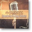 Perrys-Remembering-The-Happy-Goodmans