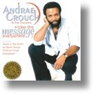 Andrae-Crouch-Take-The-Message-Everywhere
