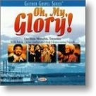 Gaither-Homecoming-Oh-My--Glory